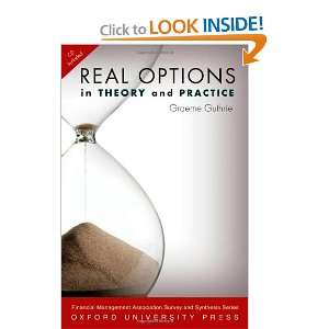 Real Options in Theory and Practice (Financial Management Association