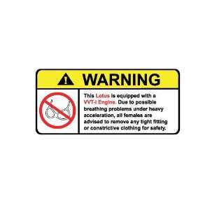 Lotus vvti Engine No Bra, Warning decal, sticker