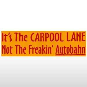 197 Car Pool Lane Bumper Sticker Toys & Games
