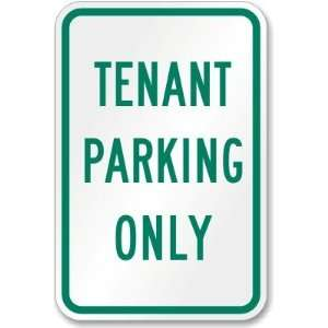 Tenant Parking Only High Intensity Grade Sign, 18 x 12