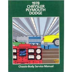 1978 CHRYSLER DODGE PLYMOUTH Shop Service Repair Manual