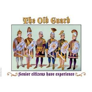 The Old Guard   Senior Citizens Have Experience 20x30