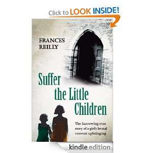 Suffer The Little Children eBook Frances Reilly Kindle