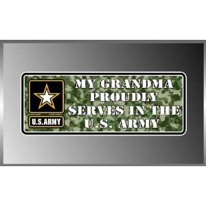 My Grandma Proudly Serves in the United States Army Us