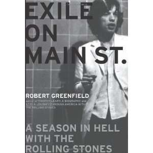 Exile on Main Street A Season in Hell with the Rolling Stones