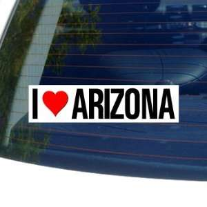 I Love Heart ARIZONA   Window Bumper Sticker Automotive